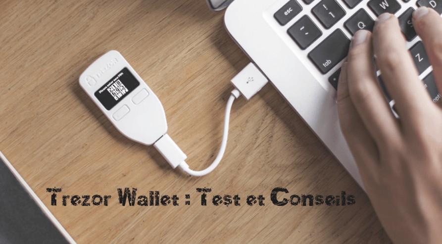 test du portefeuille trezor
