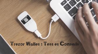 Test du portefeuille matériel TREZOR